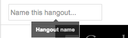 Hangout Name screenshot: Click box at the top and enter name