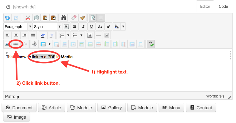 "Highlight text; select ""Insert/edit link"" button"